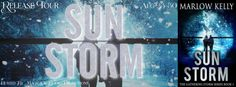 SUN STORMThe Gathering Storm book 1by Marlow Kelly  Genre: Historical Romantic Suspense  Dr. Marie Wilson is a scientist on the verge of a breakthrough. She has come to Montana on the eve of a blizzard to prove her small portable solar panel can generate