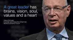 Leadership by Klaus Schwab. World Economic Forum. Klaus Schwab, Motivational Quotes, Inspirational Quotes, World Economic Forum, Great Leaders, Thank God, Leadership, How To Memorize Things, Management