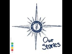 """The """"Our Stories"""" vi"""
