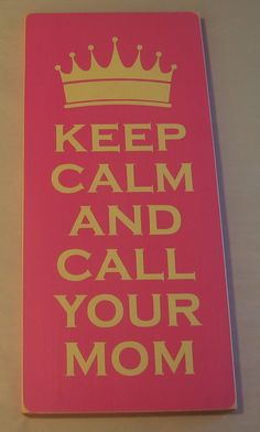 Keep Calm And Call Your Mom Mothers Day Sign by CottageSignShoppe, $40.00