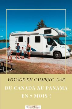 Panama, Station Essence, Road Trip, Camping Car, Parcs, Recreational Vehicles, Blog, Family Travel, Campers
