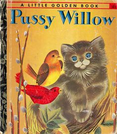 Little Golden Book 303 Pussy Willow | Flickr - Photo Sharing!