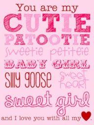 And my monkey moo, cupcake punkin poo, and princess