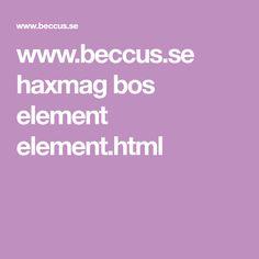 www.beccus.se haxmag bos element element.html
