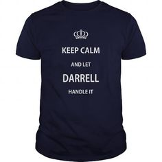 Awesome Tee KEEP CALM AND LET DARRELL HANDLE IT Shirts & Tees