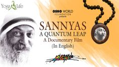 My Sannyasins celebrate everything. Celebration is the foundation of my sannyas -- not renunciation but rejoicing; rejoicing in all the beauties, all the joys,all that life offers, because this whole life is a gift of God. Osho Meditation, Quantum Leap, Life Is A Gift, Documentary Film, Healthy Mind, Documentaries, Celebration, Foundation, Yoga