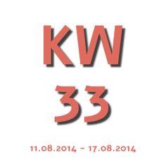 Die Aktuelle Kalenderwoche - KW 33 2014 geht von 11.08.2014 - 17.08.2014