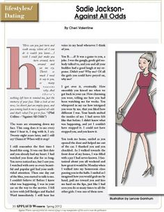 Read the latest in Sadie's Dating Adventures - Against All Odds. At http://www.applaudwomen.com/ApplaudWomenSpring2012mag.html#/30/
