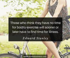 """""""Those who think they have no time for bodily exercise will sooner or later have to find time for illness. George Burns, Retirement Quotes, Popular Quotes, Inspiration Quotes, Famous Quotes, Letter Board, Health Fitness, Wisdom, Exercise"""