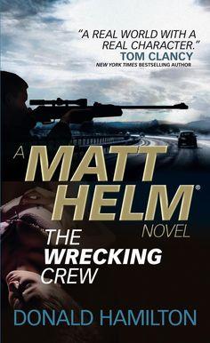 Matt Helm - The Wrecking Crew (eBook) Tom Clancy, Penguin Random House, Deceit, Book Nooks, Feature Film, New Mexico, Bestselling Author, Hamilton, Thriller