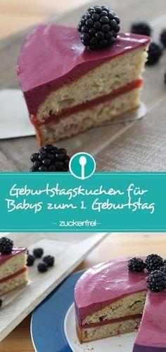 Zuckerfreier Kuchen für den 1. Geburtstag für Babys. Der Geburtstagskuchen ist mit Erdbeeren gefüllt und mit Brombeersahne getoppt :-)
