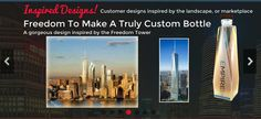 Design a custom bottle   exp. THE Freedom Tower   Built in China