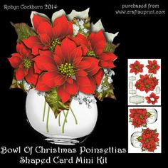 """Bowl of Christmas Poinsettias Shaped Card Mini Kit on Craftsuprint designed by Robyn Cockburn - A beautiful bowl of Christmas flowers. An easy to make shaped card with decoupage layers on the front and a variety of greeting labels to choose from. Step by step instructions are included. Card is approx. 6.5"""" x 7"""" in size. A colour co-ordinated backing sheet to line the card is available at cup540341_123 - Now available for download!"""