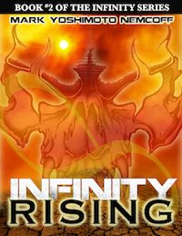 INFINITY RISING is Out Now! INFINITY is FREE for a Limited Time! |