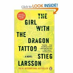 The first of the Stieg Larsson trilogy; we read it for our book club and I couldn't put it down. I've seen the European movie and thought they did a good job of keeping with the book. Have yet to read 2 and Can't wait! I Love Books, Great Books, Books To Read, My Books, Dark Books, Amazing Books, Film Books, It's Amazing, Reading Lists