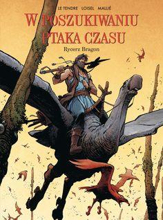 W poszukiwaniu Ptaka Czasu #8: Rycerz Bragon #komiks #loisel