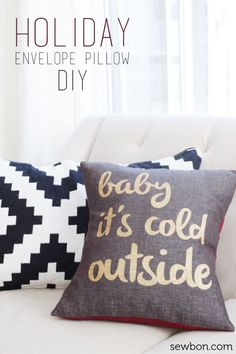 DIY Baby It's Cold Outside Holiday Envelope Closure Pillow made with Cricut Explore -- Sewbon. #DesignSpaceStar Round 5