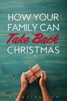 How your family can take back Christmas this year