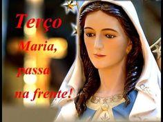 PODEROSO TERÇO MARIA PASSA NA FRENTE - 30 DE JUNHO DE 2015 - YouTube