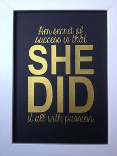 Gold Inspirational quote print Her secret of success...