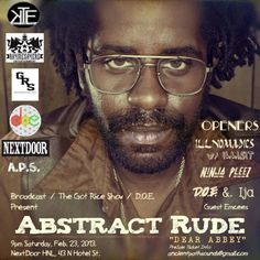 Honolulu, HI Abstract Rude, Kavet the Catalyst, D.O.E., Ija, Illnomadics, Ninja Pleez & more! For more info: www.facebook.com/abstractrude/events   Age Limit: 18+  Ticket Price: $10, $15 Click flyer for more >>