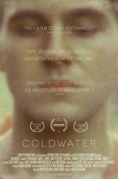 Movie poster out of 2 for Coldwater available in gallery format. Film Books, Good Movies, Movies And Tv Shows, Movie Posters, Film Poster, Indie, Horror, Mary, Actresses