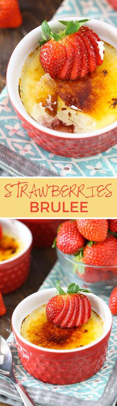 Strawberries Brûlée - a simple, easy recipe with a twist!