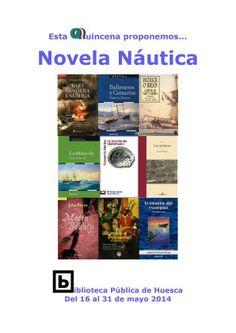 """La Biblioteca Pública de Huesca os propone un periplo marítimo a través de una selección de obras sobre la """"novela náutica"""". Del 16 al 31 de mayo de 2014."""