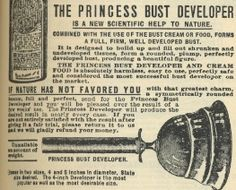 """VANITY: """". . .the Princess Bust Developer, which is basically a big metal plunger that you, I don't know, use to pump up"""" Turn of the century ad."""