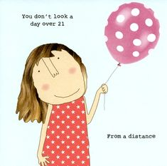 Funny birthday card - Don't look a day over 21 Funny Greeting Cards, Funny Cards, Birthday Greeting Cards, Birthday Greetings, Birthday Wishes Messages, Birthday Wishes Funny, Friend Birthday, Its My Birthday Quotes, Happy Birthday Art