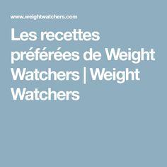 Les recettes préférées de Weight Watchers   Weight Watchers