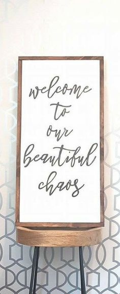 Welcome to our beautiful chaos, home decor, entryway sign, mudroom sign, wood sign, farmhouse decor, farmhouse sign, rustic decor, rustic sign, living room wall decor, gallery wall #ad #homedecor #rustichomedecor
