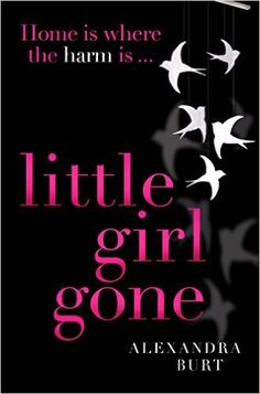 Little Girl Gone: The can't-put-it-down psychological thriller eBook: Alexandra…