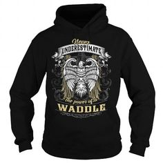 WADDLE WADDLEBIRTHDAY WADDLEYEAR WADDLEHOODIE WADDLENAME WADDLEHOODIES  TSHIRT FOR YOU