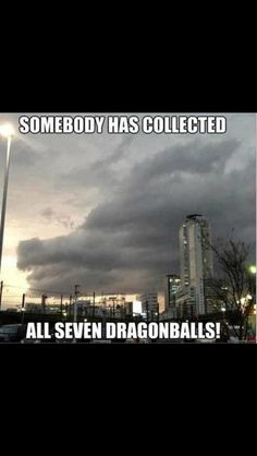 Someone collected all the Dragonballs!