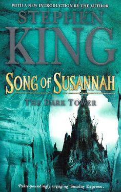 Song of Susannah: The Dark Tower VI- Stephen King