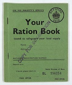 Your Ration Book Description: Sample Child's Ration Book. Throughout the (and for nine years after the end of the war) every man woman and child in Britain owned ration books of coupons for food and clothing. Date: World War Two British History, American History, Asian History, Tudor History, Modern History, Ancient History, Native American, Gill Sans, Peeling