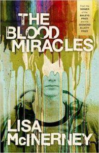 Lisa McInerney – The Blood Miracles – John Braine