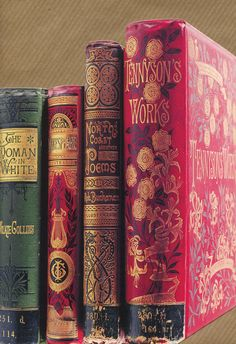 English Literature--Victorian editions in the Bodleian Library, University of Oxford. I wish all books would look like this. Nobody would need interior designers if their book shelves had these types of books on them. Victorian Books, Antique Books, Victorian Poetry, Victorian Literature, Vintage Book Covers, Vintage Books, Book Cover Art, Book Art, I Love Books
