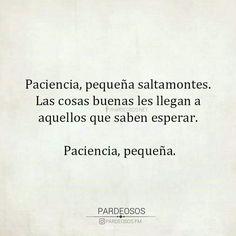Paciencia mujer ...