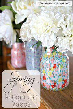 Spring Mason Jar Vases - Dwelling In Happiness