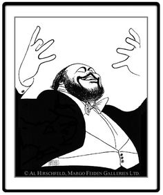 """Luciano Pavarotti: Hand signed by Al Hirschfeld  Limited-Edition Lithograph  Edition Size: 175.  20"""" x 16"""""""