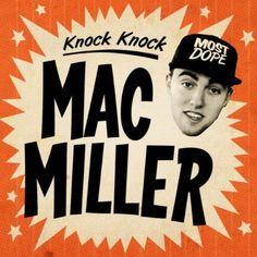 Knock Knock Mac Miller Gif