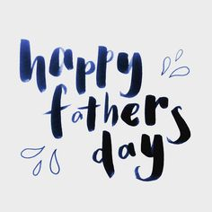 Happy father's day #lettering #typography #brushlettering jessmatthewsdesign.com