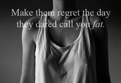 make them regret