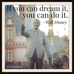 For Recent Graduates: 5 Walt-isms to Live By #DisneyQuotes #Quotes #Babble
