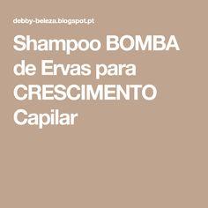 Shampoo BOMBA de Ervas para CRESCIMENTO Capilar