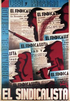 Read and distribute El Sindicalista (The Syndicalist), the official organ of party. 1937