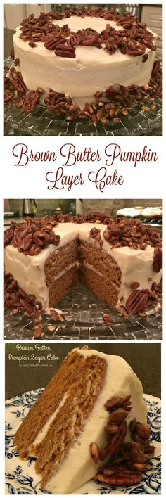 "BROWN BUTTER PUMPKIN LAYER CAKE - 5 star tried and true recipe! If you are looking for a special dessert this Thanksgiving and holiday season, look no further! This Brown Butter Pumpkin Layer Cake, featured in Fine Cooking magazine, is AMAZING!!! ""A gingery glazed nut topping and brown-butter-spiked cream cheese frosting are the finishing touches for this spectacular spiced pumpkin cake.""