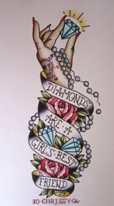 Diamonds are a girl's best friend flash. | Tattoo ideas | Pinterest